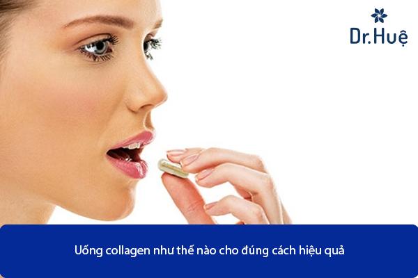 Uống Collagen Như Thế Nào Là Đúng Cách Hiệu Quả Nhất - Hình 4