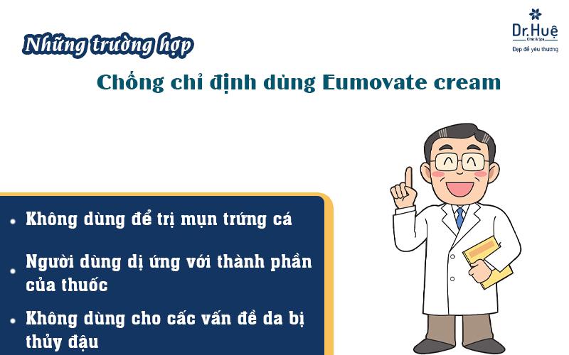 Trường hợp chống chỉ định dung Eumovate cream