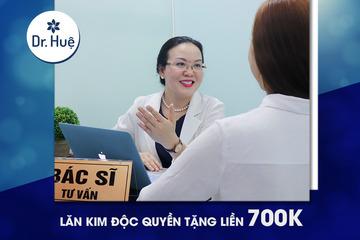DR.HUỆ: LĂN KIM ĐỘC QUYỀN TẶNG LIỀN 700K