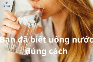 Hướng dẫn uống nước đúng cách để có làn da đẹp