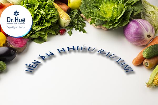 Ăn nhiều rau xanh khi da bị trầy xước