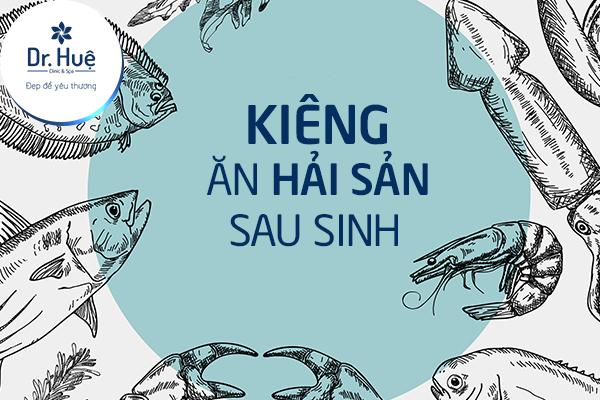 Kiêng hải sản để vết thương mau lành hơn