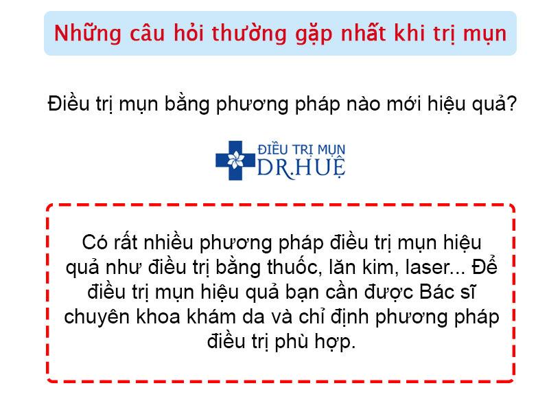 Những câu hỏi thường gặp nhất khi trị mụn - Điều trị mụn Dr Huệ - Hình 3