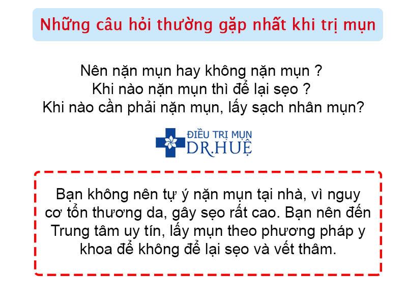 Những câu hỏi thường gặp nhất khi trị mụn - Điều trị mụn Dr Huệ - Hình 2