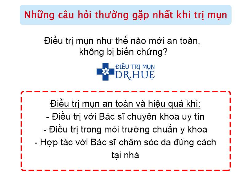 Những câu hỏi thường gặp nhất khi trị mụn - Điều trị mụn Dr Huệ - Hình 4