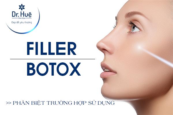 Tiêm filler và botox khác nhau như thế nào?