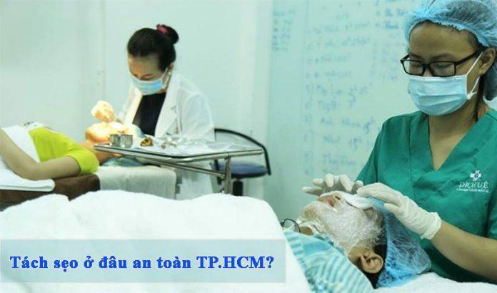 Tách sẹo ở đâu an toàn TpHCM? - Điều trị mụn Dr Huệ - Hình 1