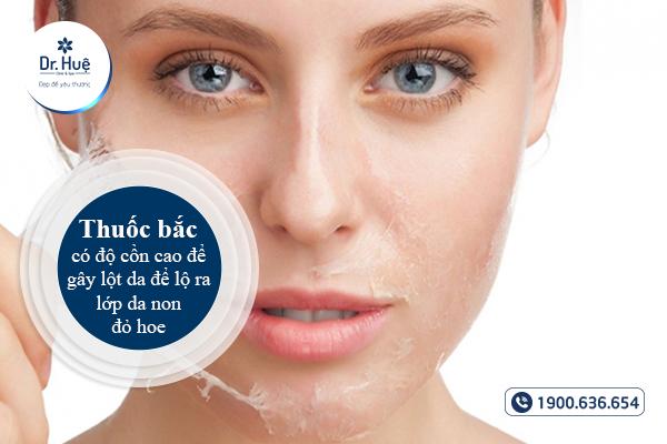 Thuốc bắc có độ cồn cao gây lột da