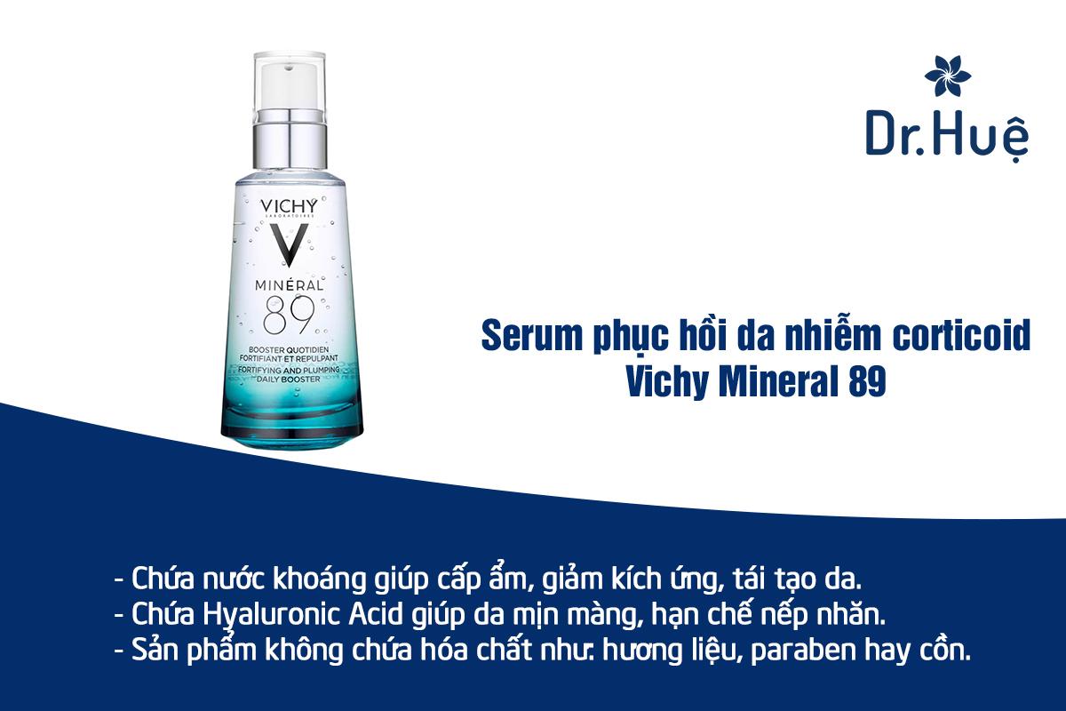Serum phục hồi cho da nhiễm corticoid Vichy Mineral 89