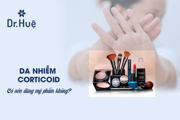 [Top 5] Các loại mỹ phẩm cho da nhiễm corticoid nên dùng
